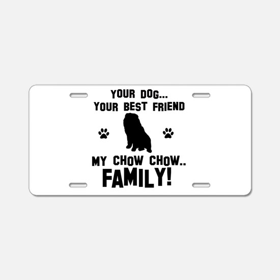 Chow Chow dog breed designs Aluminum License Plate