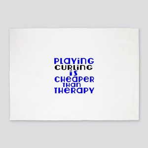 Curling Is Cheaper Than Therapy 5'x7'Area Rug