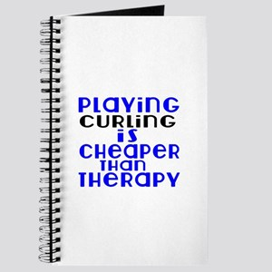 Curling Is Cheaper Than Therapy Journal