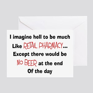 Retail pharmacy hell no beer Greeting Card