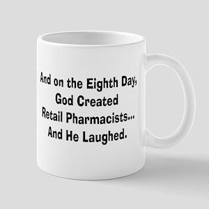 Retail pharmacists god created Mug