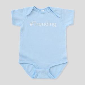 #Trending (White) Infant Bodysuit