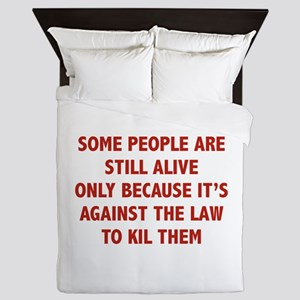 Some People Are Still Alive Queen Duvet