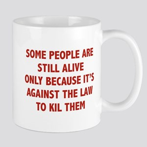 Some People Are Still Alive Mug