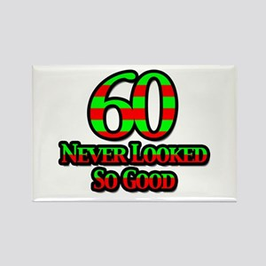 60 Never Looked So Good Rectangle Magnet