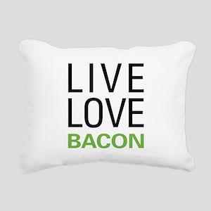 Live Love Bacon Rectangular Canvas Pillow