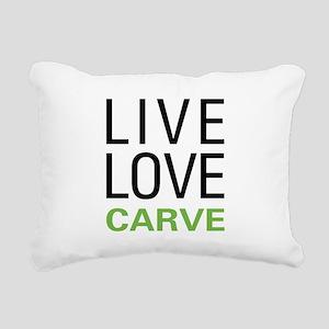 Live Love Carve Rectangular Canvas Pillow