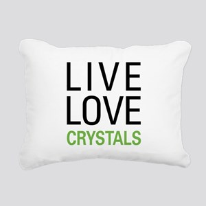 Live Love Crystals Rectangular Canvas Pillow