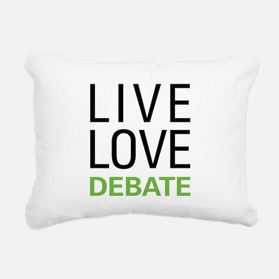 Live Love Debate Rectangular Canvas Pillow