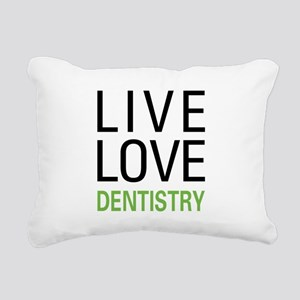Live Love Dentistry Rectangular Canvas Pillow
