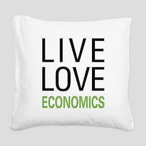 Live Love Economics Square Canvas Pillow