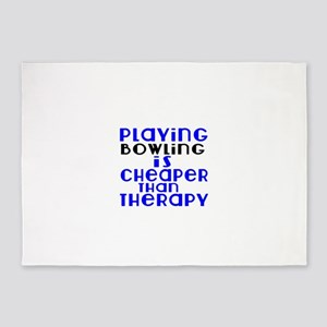 Bowling Is Cheaper Than Therapy 5'x7'Area Rug