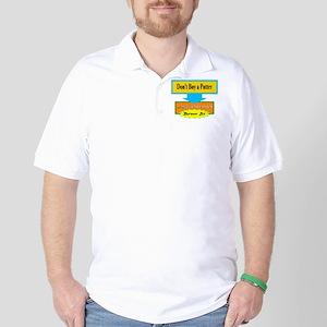 Dont Buy A Putter/t-shirt Golf Shirt
