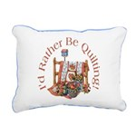 Rather Be Quilting Rectangular Canvas Pillow