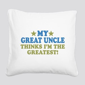 thinksgreatgreatuncle-01 Square Canvas Pillow