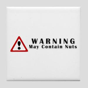 WARNING: May Contain Nuts! Tile Coaster