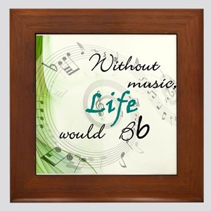 Without Music, Life Would Bb-by soda Framed Tile