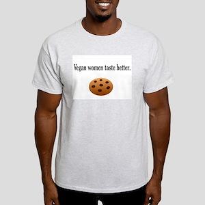 Vegan women taste better Light T-Shirt