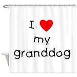 I love my granddog Shower Curtain