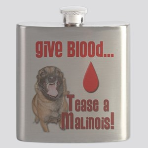 Give Blood, Tease a Malinois Flask