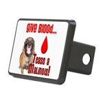 Give Blood, Tease a Malino Rectangular Hitch Cover