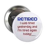 Retired & Tired 2.25
