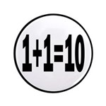 "Binary Equation Joke 1 +1 = 10 3.5"" Button"
