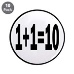 "Binary Equation Joke 1 +1 = 10 3.5"" Button (1"