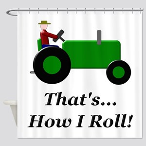Green Tractor How I Roll Shower Curtain
