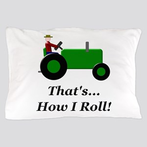 Green Tractor How I Roll Pillow Case