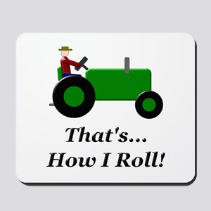 Green Tractor How I Roll Mousepad
