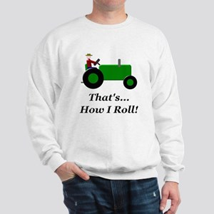 Green Tractor How I Roll Sweatshirt