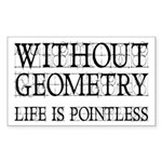 Without Geometry Life Is Pointless Sticker (Rectan