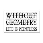 Without Geometry Life Is Pointless Car Magnet 20 x
