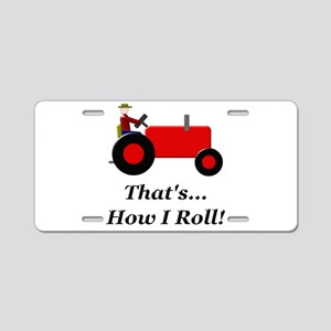 Red Tractor How I Roll Aluminum License Plate
