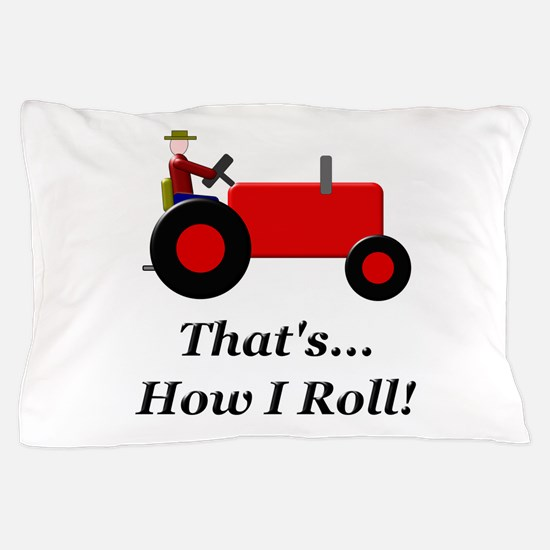 Red Tractor How I Roll Pillow Case