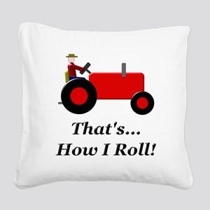 Red Tractor How I Roll Square Canvas Pillow