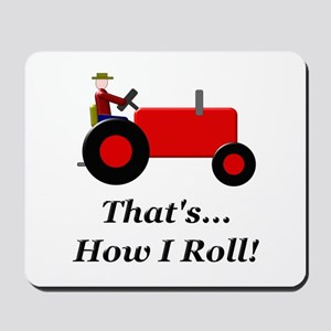 Red Tractor How I Roll Mousepad