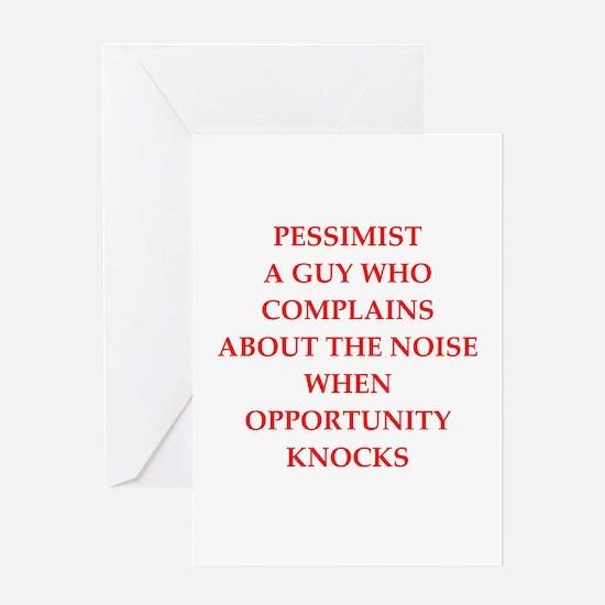 pessimist Greeting Card