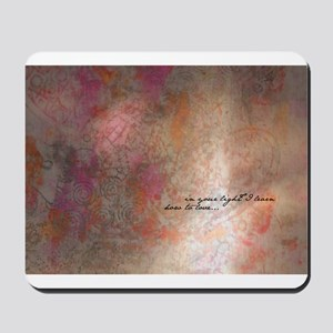 In your light I learn how to love... Mousepad