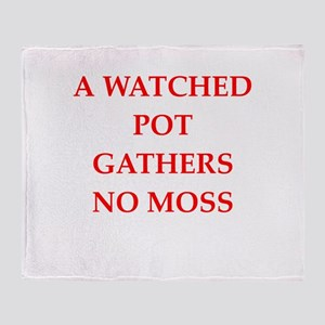 watched pot Throw Blanket