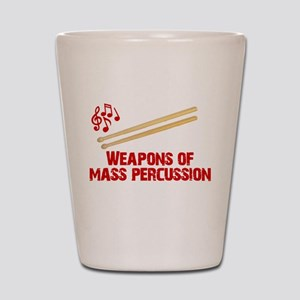 Weapons of Mass Percussion Drum Band Shot Glass