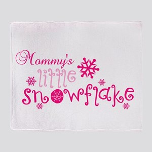 Mommys little snowflake Throw Blanket