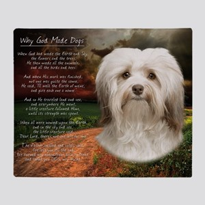 Why God Made Dogs - Havanese Throw Blanket