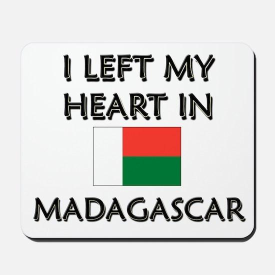 I Left My Heart In Madagascar Mousepad