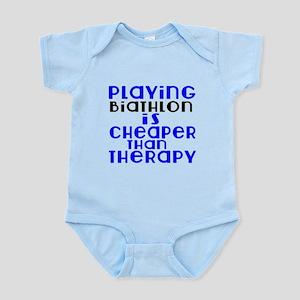Biathlon Is Cheaper Than Therapy Infant Bodysuit