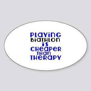 Biathlon Is Cheaper Than Therapy Sticker (Oval)