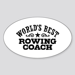 World's Best Rowing Coach Sticker (Oval)