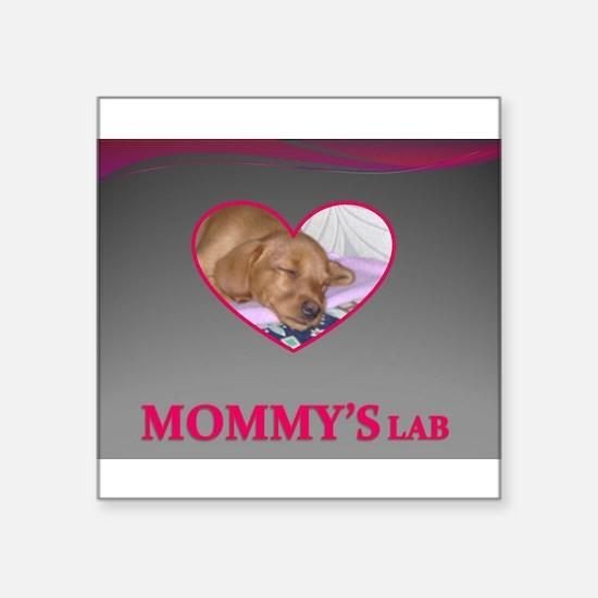 "MOMMY'S LAB 2 Square Sticker 3"" x 3"""