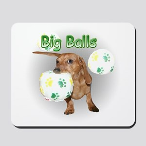 Big Balls Dachshund Dog Mousepad
